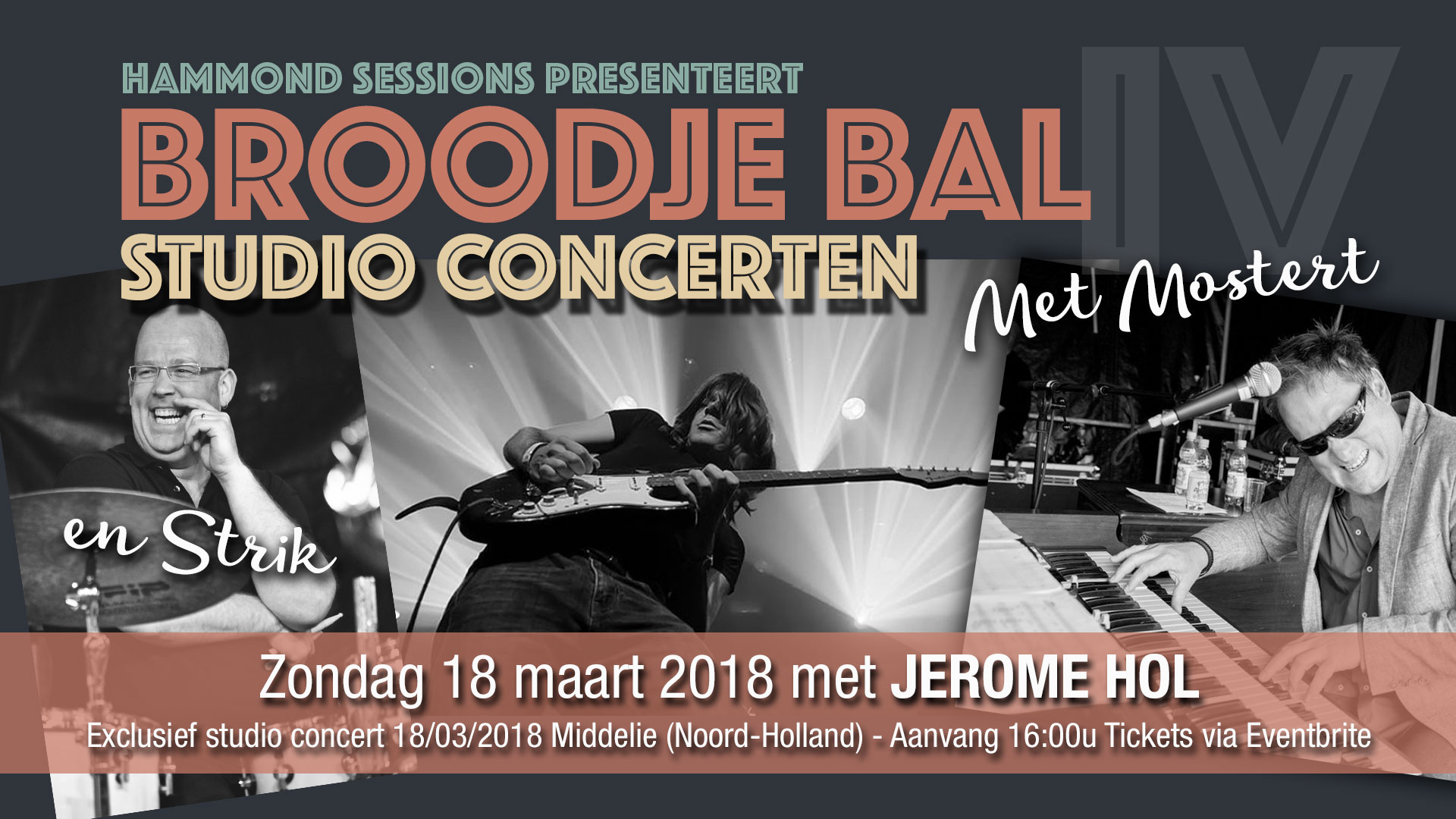 Broodje Bal studio concert met Jerome Hol (Gitaar), Chris Strik (drums) en Rob Mostert (Hammond)